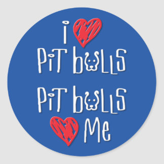 I Love Pit Bulls - Pit Bulls Love Me Round Sticker