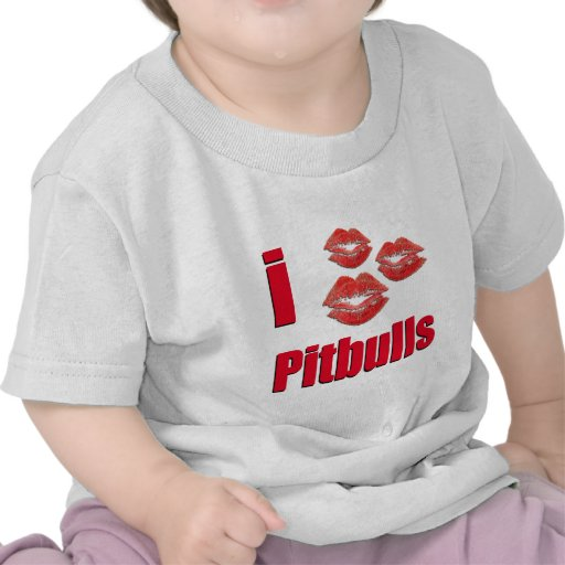 I Love Pitbull Dogs, Lipstick Kisses Crazy Tee Shirt