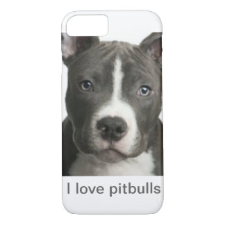 I love pitbulls iPhone 8/7 case