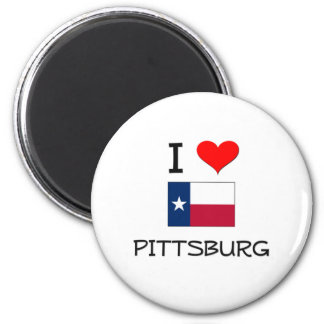 I Love Pittsburg Texas Magnets