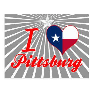 I Love Pittsburg, Texas Post Card