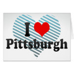 I Love Pittsburgh, United States Greeting Card