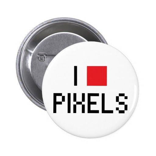 I LOVE PIXELS 2 INCH ROUND BUTTON