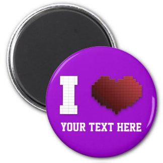 I Love Pixels?!? 2 Inch Round Magnet