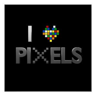 I Love Pixels Poster