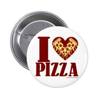 I love Pizza 2 Inch Round Button