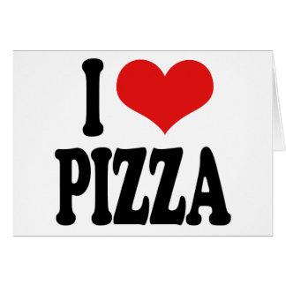 I Love Pizza Card