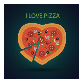 I love pizza heart illustration poster