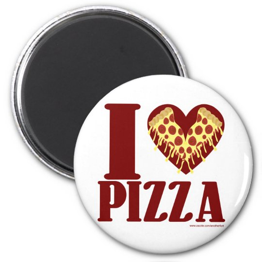 I love Pizza Magnet