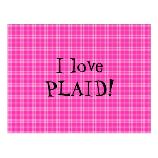 I Love Plaid- Pink Post Cards