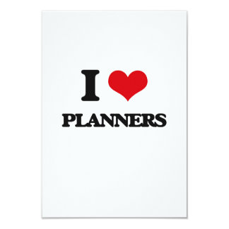 "I Love Planners 3.5"" X 5"" Invitation Card"