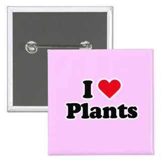 I love plants pinback buttons