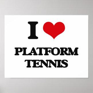 I Love Platform Tennis Print