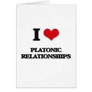 I Love Platonic Relationships Greeting Card