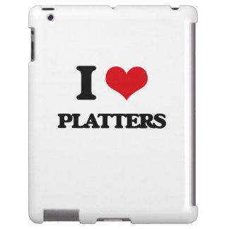 I Love Platters
