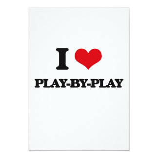 I Love Play-By-Play 3.5x5 Paper Invitation Card