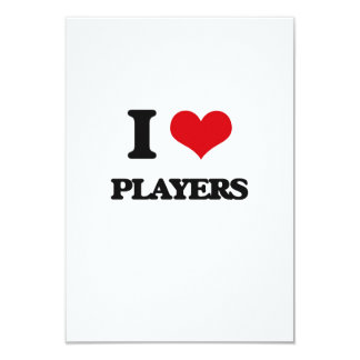 I Love Players 3.5x5 Paper Invitation Card
