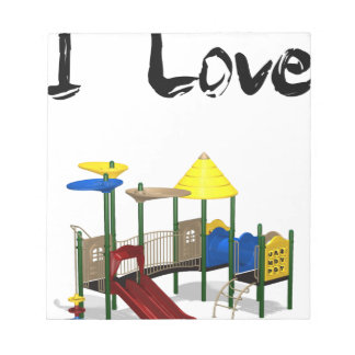 I Love Playground Notepad