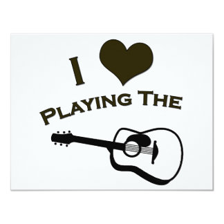 I Love Playing the Guitar 4.25x5.5 Paper Invitation Card