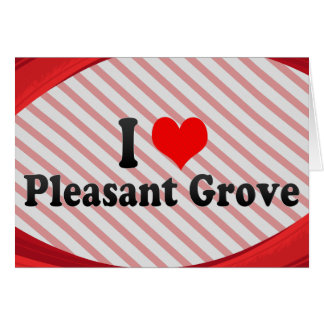 I Love Pleasant Grove, United States Stationery Note Card