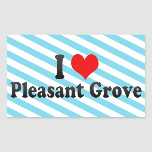 I Love Pleasant Grove, United States Rectangular Stickers