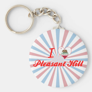 I Love Pleasant Hill, California Keychain