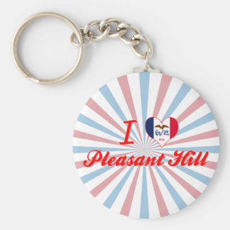 I Love Pleasant Hill, Iowa Keychain