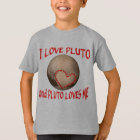 I Love Pluto and Pluto Loves Me T-Shirt