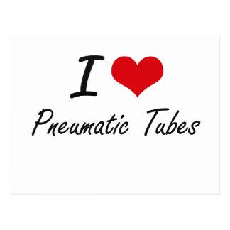 I Love Pneumatic Tubes Postcard