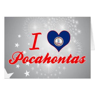 I Love Pocahontas, Virginia Greeting Card