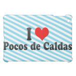 I Love Pocos de Caldas, el Brasil