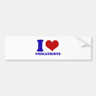 I love podiatrists design bumper stickers