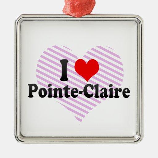 I Love Pointe-Claire, Canada Ornament