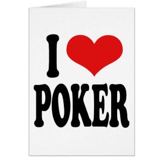I Love Poker Card