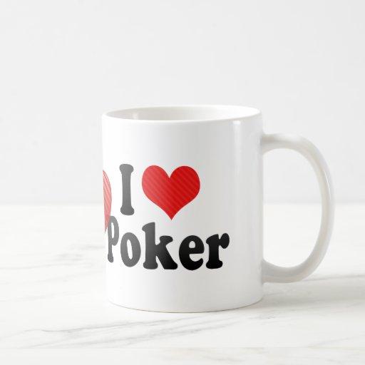 I Love Poker Coffee Mug