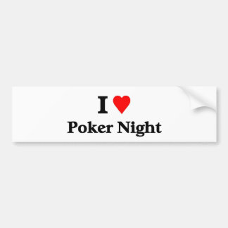 I love poker night bumper sticker