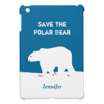 I Love Polar Bears - Save the Polar Bear iPad Mini Case
