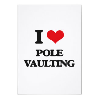 I Love Pole Vaulting 5x7 Paper Invitation Card