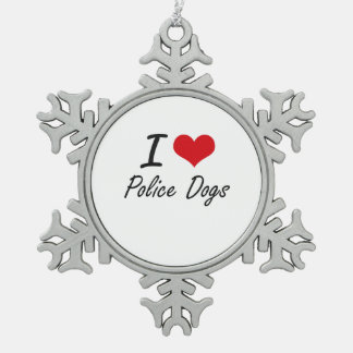 I love Police Dogs Snowflake Pewter Christmas Ornament