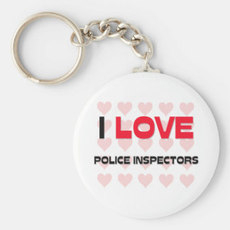 I LOVE POLICE INSPECTORS BASIC ROUND BUTTON KEYCHAIN