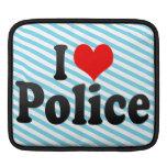 I love Police iPad Sleeves