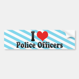 I Love Police Officers Bumper Sticker