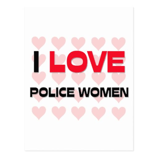 I LOVE POLICE WOMEN POST CARDS