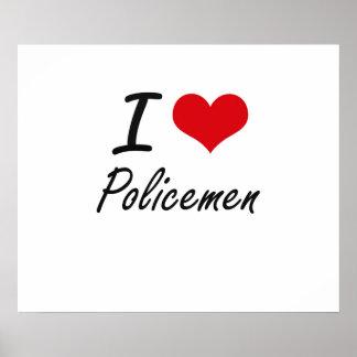 I love Policemen Poster