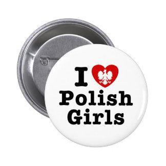 I Love Polish Girls Button