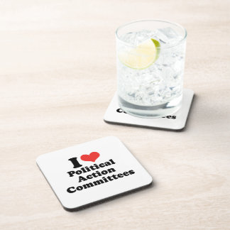 I LOVE POLITICAL ACTION COMMITTEES - .png Coasters
