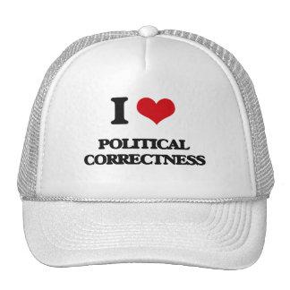 I Love Political Correctness Trucker Hat