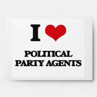 I love Political Party Agents Envelopes