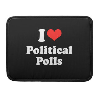 I LOVE POLITICAL POLLS.png Sleeve For MacBooks