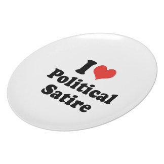 I LOVE POLITICAL SATIRE - .png Dinner Plates